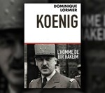 Koenig, l'homme de la situation par Dominique Lomier. Edition du Toucan - Mai 2012.